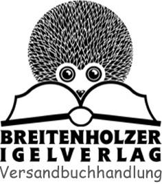 Versandbuchhandlung des BREITENHOLZER-IGELVERLAGs